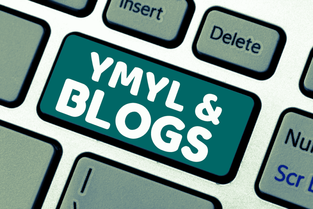 Your Money Your Life Blogs- YMYL